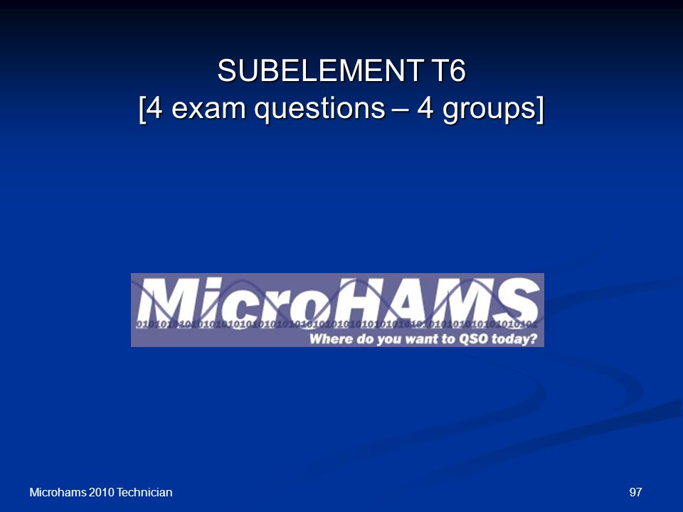 SUBELEMENT T6 [4 exam questions – 4 groups]